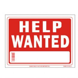 96 Units of Sign 9in x 12in Help Wanted - Signs & Flags