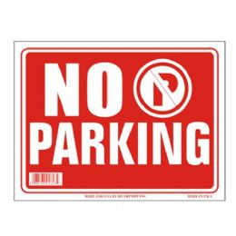 120 Units of Sign 12in by 16in No Parking - Signs & Flags