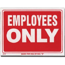"144 Units of 9"" X 12"" Employess Only Sign - Signs & Flags"