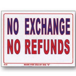 "144 Units of 9"" X 12"" No Exchange No Refunds Sign - Signs & Flags"