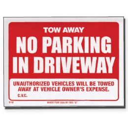 "144 Units of 9"" X 12"" Tow Away Sign - Signs & Flags"
