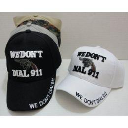 72 Units of WE DON'T DIAL 911 Hat - Baseball Caps & Snap Backs