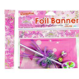 288 Units of Banner Foil 12ft Princess Desi - Party Banners