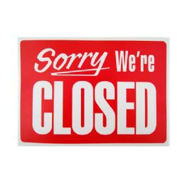 576 Units of Were Closed Sign - Signs & Flags