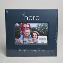 288 Units of Photo Frame 6 X 4 My Hero Courage, Bravery And Love *6.99* # 26041wx - Picture Frames