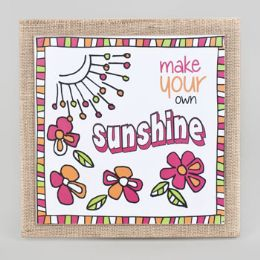 48 Units of Wall Art 10x10 Doodles Make Your Own Sunshine - Signs & Flags