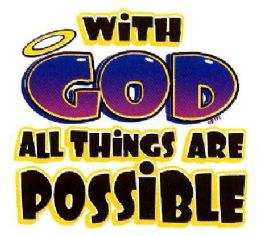 "24 Units of ""With God All Things Are Possible"" - White T-Shirts - Baby Apparel"