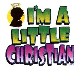"24 Units of ""I'm a Little Christian"" - printed on white shirts - Baby Apparel"