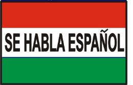 "12 Units of 3' x 5' polyester flag, ""Se Habla Espaol"" (Spanish spoken here) with grommets - Signs & Flags"