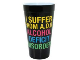 120 Units of I Suffer From A.D.D. Plastic Tumbler Cup - Cups
