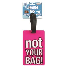 144 Units of Luggage Tag Not Your Bag - Travel & Luggage Items