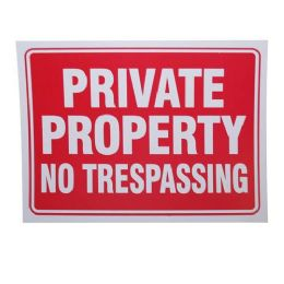 24 Units of PRIVATE PROPERTY SIGN - Signs & Flags