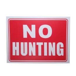 24 Units of NO HUNTING SIGN - Signs & Flags