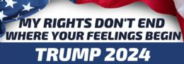 96 Units of Trump 2024 Bumper Sticker My Rights Don't End - Stickers