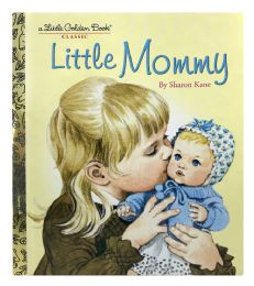 4 Units of A Little Golden Book Classic Little Mommy By Sharon Kane. - Books