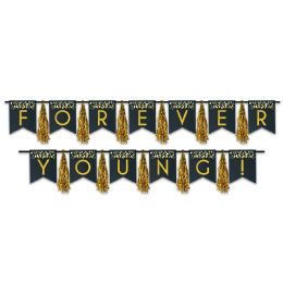 12 Units of Forever Young! Tassel Streamer Can Use Each Piece Separately Or Combine To Create 1 Streamer - Party Banners
