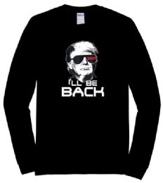 12 Units of Trump 2024 T-shirt I'll Be Back Black Long Sleeve Shirts Plus Size - Mens T-Shirts