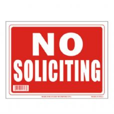 120 Units of Sign 9in x 12in No Soliciting - Signs & Flags