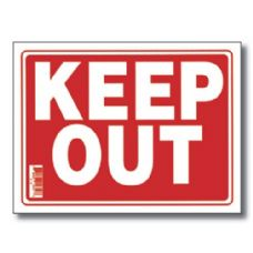 "144 Units of 9"" X 12"" Keep Out Sign - Signs & Flags"