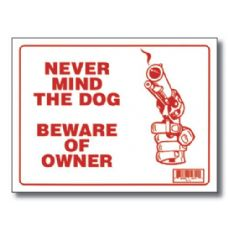"144 Units of 9"" X 12"" Never Mind The Dog Beware of Owner Sign - Signs & Flags"