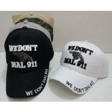 72 Units of WE DON'T DIAL 911 Hat