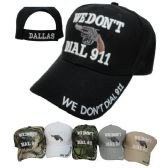 48 Units of WE DON'T DIAL 911 Hat--Dallas on Back - Hats With Sayings