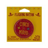 144 Units of cinco de mayo flashing button - Party Novelties