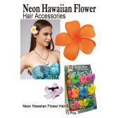 72 Units of BRIGHT NEON HAWAIIAN FLOWER HAIR ACCESSORIES - Hair Accessories
