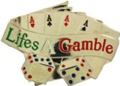 36 Units of Life Is A Gamble Belt Buckle