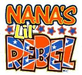 "24 Units of Nana's L'il Rebel"" - printed on white shirts sizes 6 months, 12 months and 24 months - Baby Apparel"