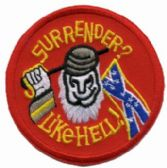"48 Units of Embroidered iron-on patch, ""Surrender? Like Hell!"" approximate. 3"" in size - Novelties"