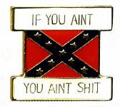 """96 Units of Brass Hat Pin, Rebel flag, """"If You Ain't (Rebel), You Ain't Shit"""" - Hat Pins / Jacket Pins"""