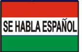 "12 Units of 3' x 5' polyester flag, ""Se Habla Español"" (Spanish spoken here) with grommets - Signs & Flags"