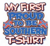 24 Units of My First Proud to be Southern T-shirt - Baby Apparel