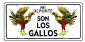 "24 Units of 6"" x 12"" Metal license plate, ""Mi Deporte Son Los Gallos"" - Auto Accessories"