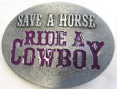 12 Units of Save a horse Ride A cowboy Belt Buckle - Belt Buckles